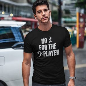 funny bass player t-shirt