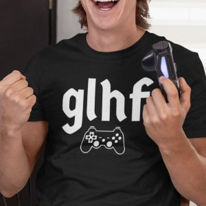 eSports Gamer GLHF Video Game T-Shirt