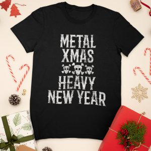 Heavy Metal Christmas New Year For Metalheads T-Shirt